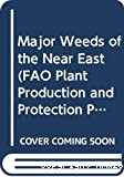 Major weeds of the Near East