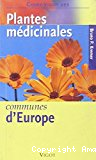 Guide Vigot des plantes médicinales communes d'Europe