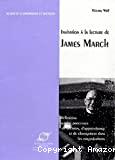 Invitation à la lecture de James March