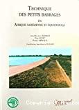Technique des petits barrages en Afrique sahélienne et équatoriale