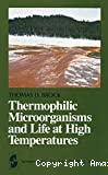 Thermophilic microorganisms and life at high temperatures.