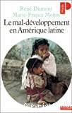 Le mal-développement en Amérique latine