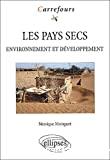 Les pays secs, environnement et développement