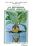 La betterave, plante miracle