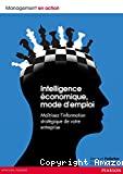 Intelligence économique, mode d'emploi