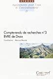Compte-rendu de recherche n°3 - BVRE de Draix