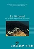 Le littoral. L'Etat régulateur : droit domanial et stratégies politiques