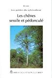 Les chênes sessile et pédonculé