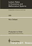 Production to order. Models and rules for production planning.