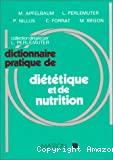 Dictionnaire pratique de diététique et de nutrition.