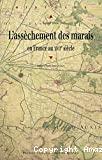 L' assèchement des marais en France au XVIIe siècle