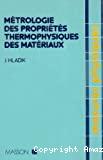 Métrologie des propriétés thermophysiques des matériaux.