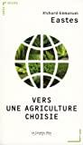 Vers une agriculture choisie