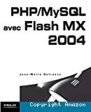 PHP/MySQL avec Flash MX 2004.