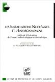 Les installations nucléaires et l'environnement : méthode d'évaluation de l'impact radioécologique et dosimétrique