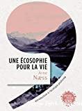 Une écosophie pour la vie