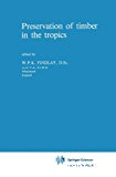 Preservation of timber in the tropics