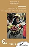 Identités alimentaires et héritages gastronomiques