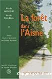 Forêt carrefour, forêt frontière : La forêt dans l'Aisne.