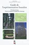 Guide de l'expérimentation forestière