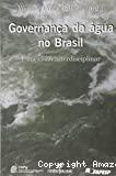 Governança da agua no brasil. Uma visao interdisciplinar