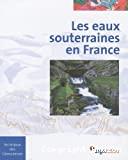 Les eaux souterraines en France