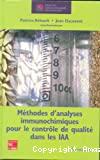 Méthodes d'analyses immunochimiques pour le contrôle de qualité dans les IAA