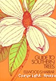 Guide' to southern trees. Second edition.