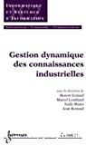 Gestion dynamique des connaissances industrielles.
