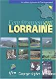 L'Environnement en Lorraine [données 1992-2002].