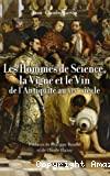 Les hommes de science, la vigne et le vin