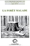 La Forêt malade