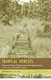 Tropical forests. Regional paths of destruction and regeneration in the late twentieth century