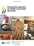 Perspectives agricoles de l'OCDE et de la FAO 2015-2024