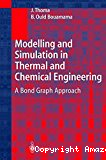 Modelling and simulation in thermal and chemical engineering. A bond graph approach.