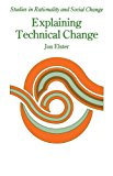 Explaining technical change. A case study in the philosophy of science.