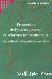 Protection de l'environnement et relations internationales