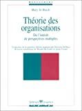 Théorie des organisations. De l'intérêt de perspectives multiples.
