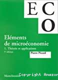 Eléments de microéconomie. Tome 1 : théorie et applications