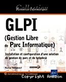 GLPI, gestion libre de parc informatique
