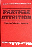 Particle attrition. State-of-the-Art Review.