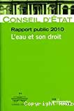 Conseil d'Etat. Rapport public 2010. L'eau et son droit