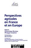 Perspectives agricoles en France et en Europe