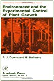 Environment and the experimental control of plant growth.