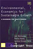 Environmental economics for sustainable growth : a handbook for practitioners.