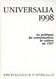 Universalia 1998 : la politique, les connaissances, la culture en 1997