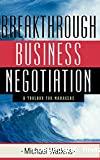 Breakthrough business negociation