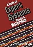 A guide to expert systems.