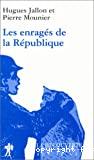 Les enragés de la République