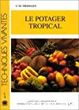 Le potager tropical
